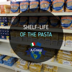 Shelf-life of the pasta