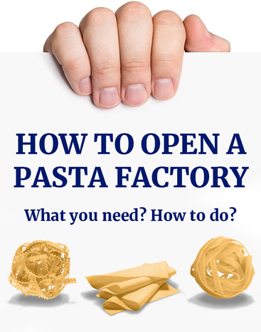 How to open a pasta factory? Find out how to do and what you need.